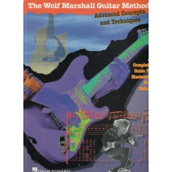 The Wolf Marshall Guitar Method, Advanced Concepts and Techniques