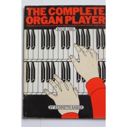 Complete Organ Player Book 1 - Kenneth Baker