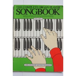 Complete organ player songbook vol 2 Kenneth Baker
