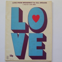 Love from Broadway 11 love songs for organs