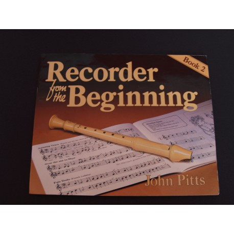 Recorder from the beginning, Book 2, John Pitts