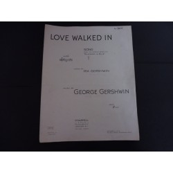 Love walked in, George and Ira Gershwin