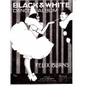 Felix Burns' Black and White Dance Album - Piano