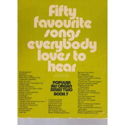 Fifty songs everybody loves to hear - book 7 for Organ - Kenneth Baker, David Kay