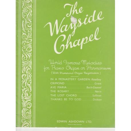 Wayside Chapel - 6 tunes for organ