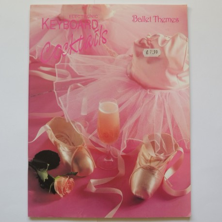 Ballet themes - Electronic Keyboard Cocktails series
