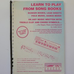 Learn to play from song books, lead sheets, busker books, Colin Aston