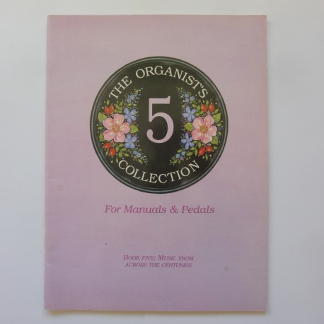 Organists' Collection for manuals and pedals book 5