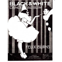 Felix Burns' Black and White Dance Album - Lead sheets
